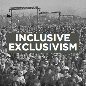 Inclusive Exclusivism (Joshua 23-24)
